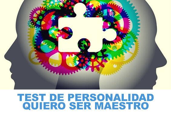 Test de Personalidad Quiero Ser Maestro